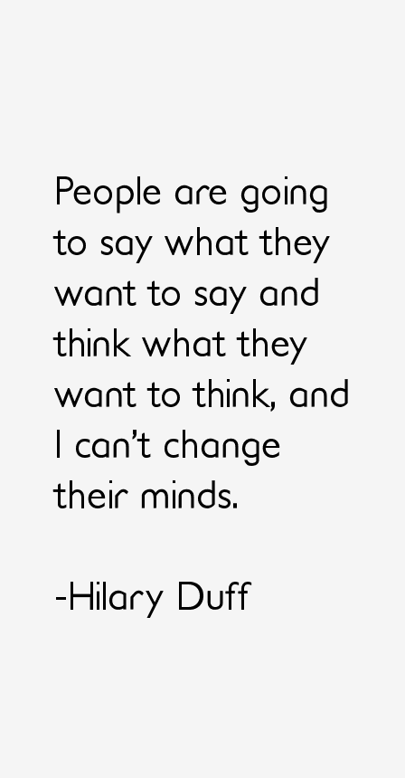 Hilary Duff Quotes