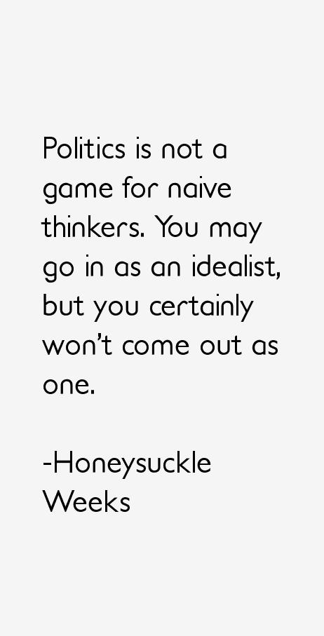 Honeysuckle Weeks Quotes