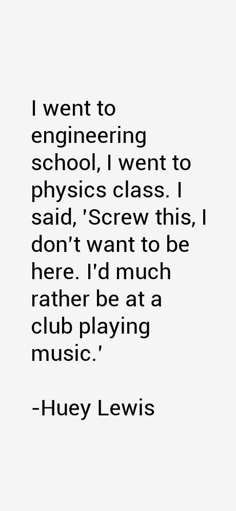 Huey Lewis Quotes