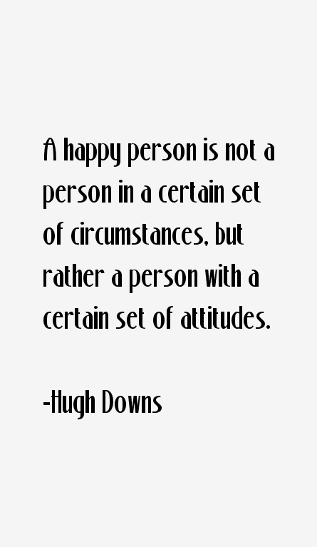 Hugh Downs Quotes