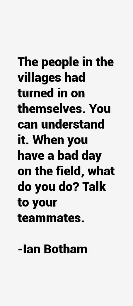 Ian Botham Quotes
