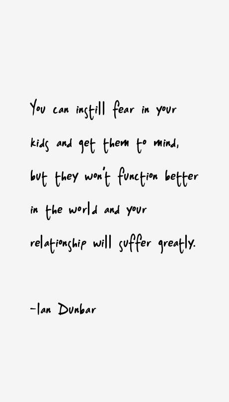 Ian Dunbar Quotes