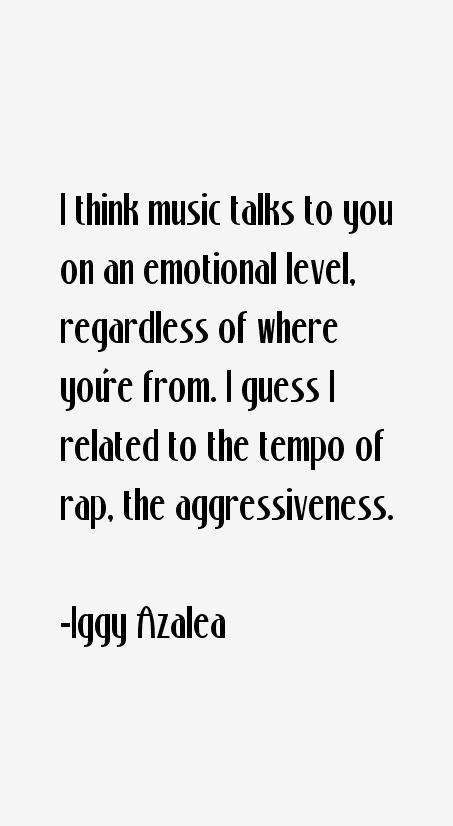 Iggy Azalea Quotes