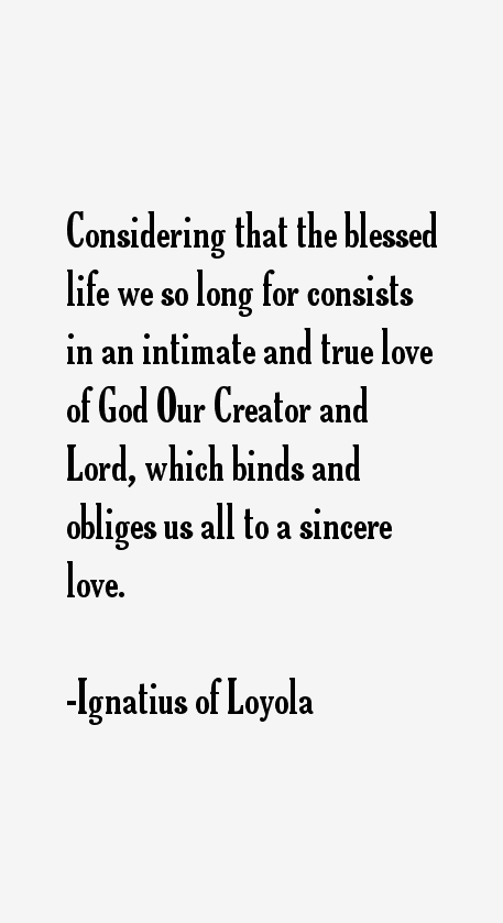Ignatius of Loyola Quotes