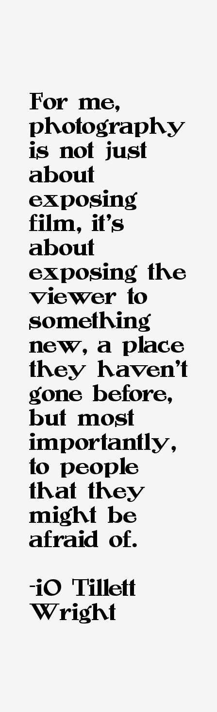 iO Tillett Wright Quotes