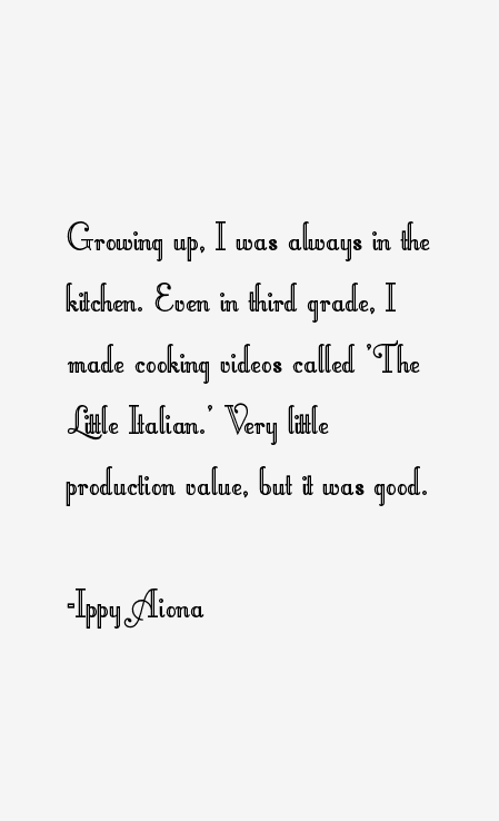 Ippy Aiona Quotes