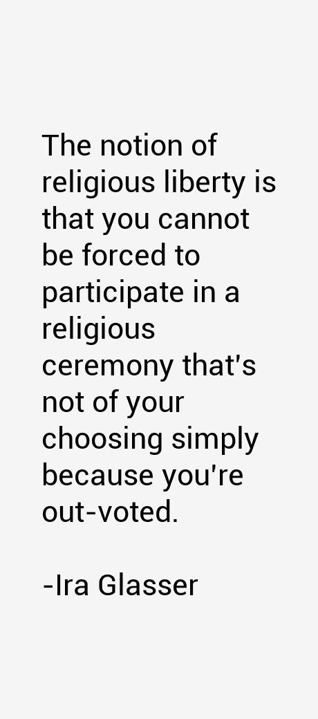 Ira Glasser Quotes