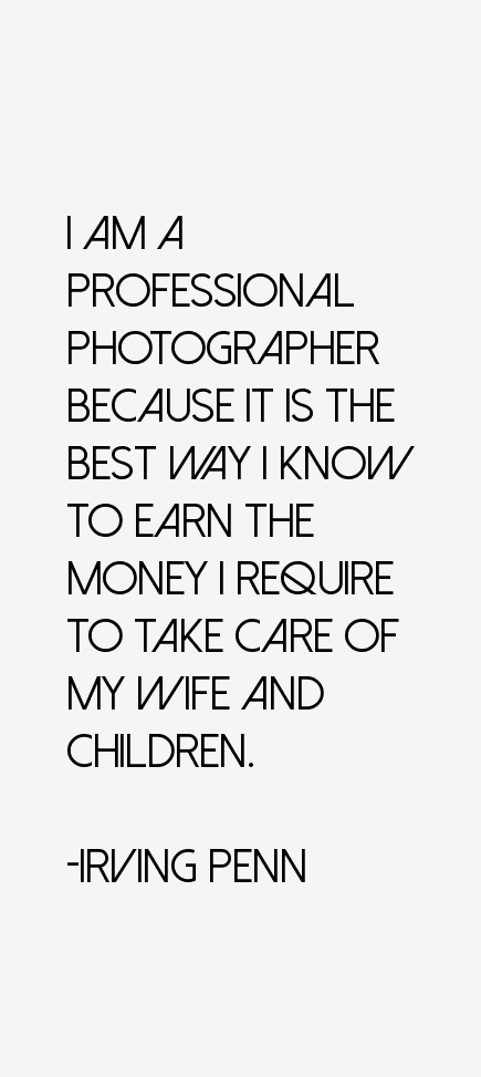 Irving Penn Quotes