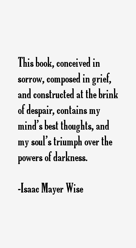 Isaac Mayer Wise Quotes