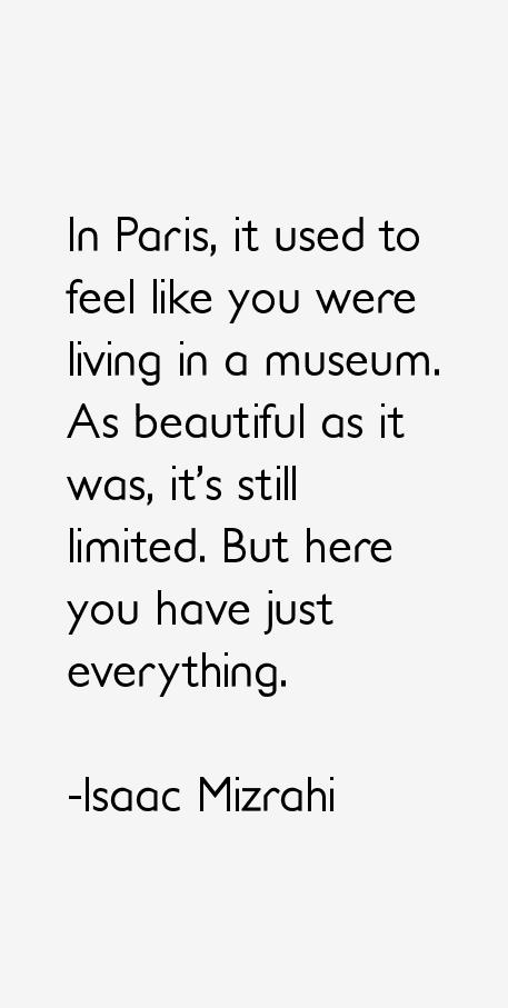 Isaac Mizrahi Quotes