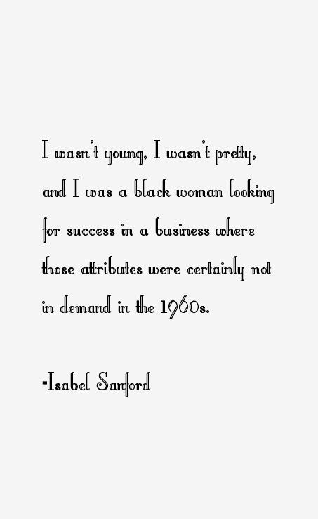 Isabel Sanford Quotes