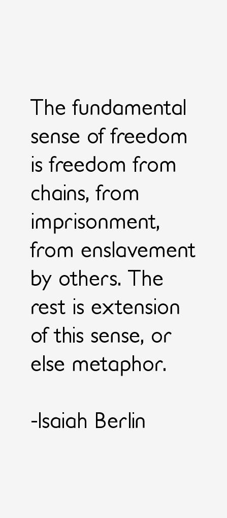 Isaiah Berlin Quotes