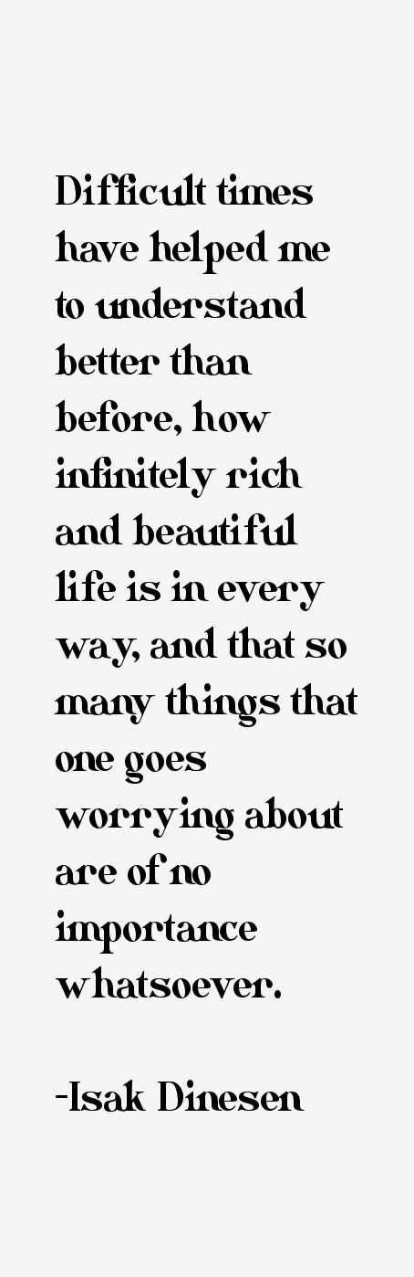 Isak Dinesen Quotes