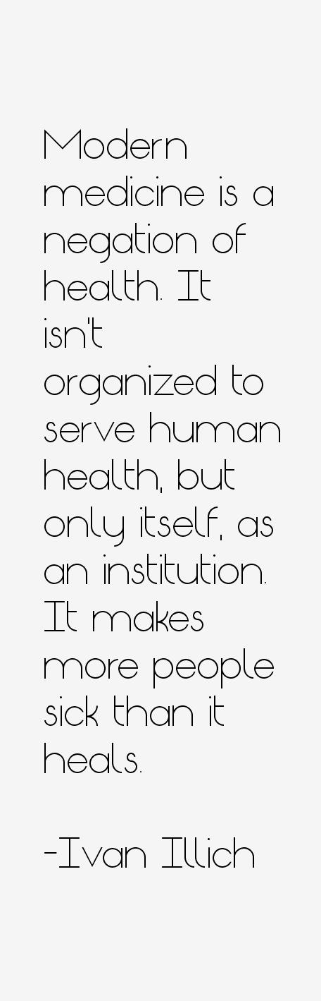 Ivan Illich Quotes