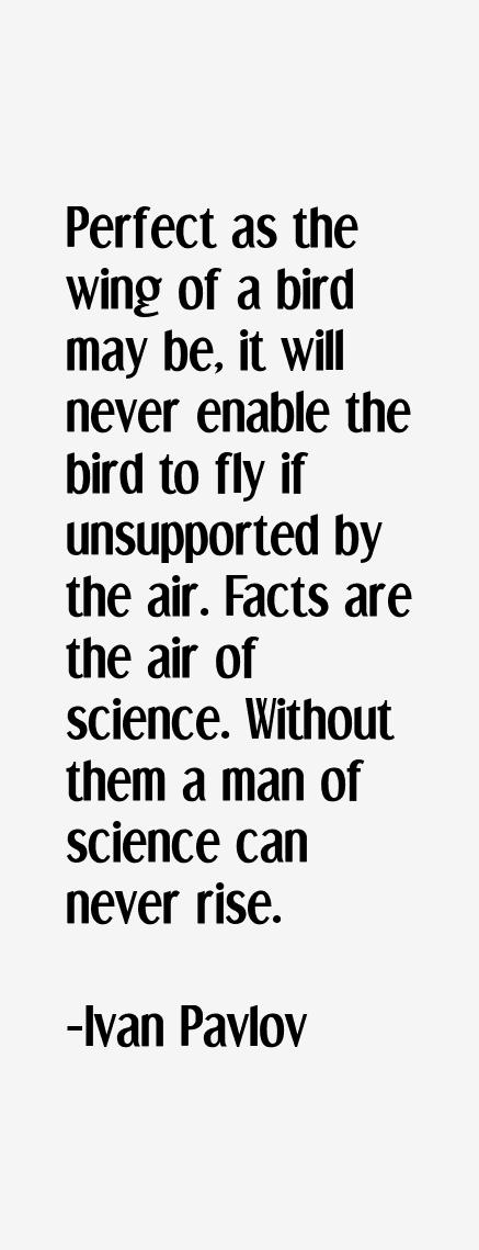Ivan Pavlov Quotes