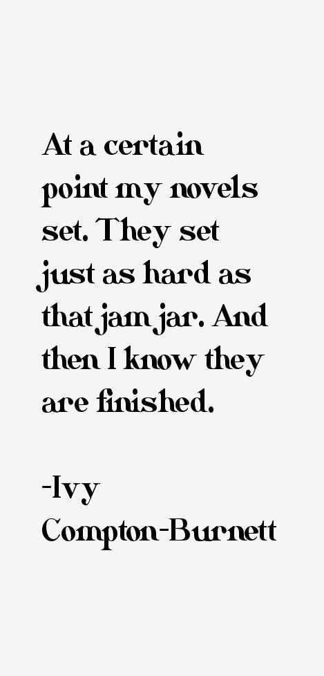Ivy Compton-Burnett Quotes