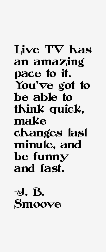J. B. Smoove Quotes