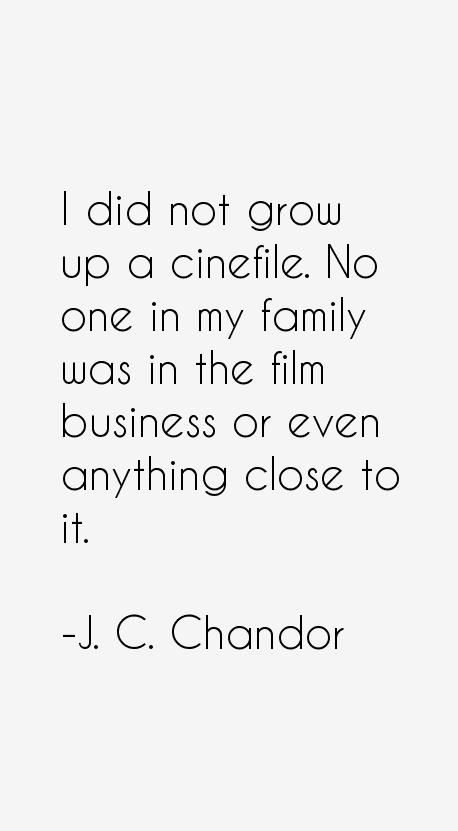J. C. Chandor Quotes