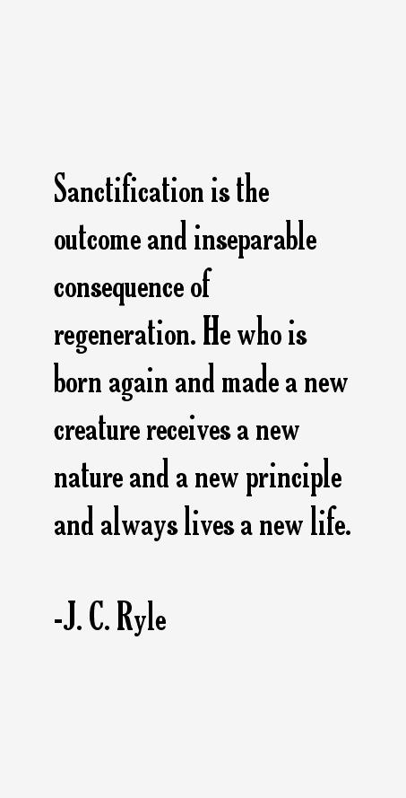 J. C. Ryle Quotes