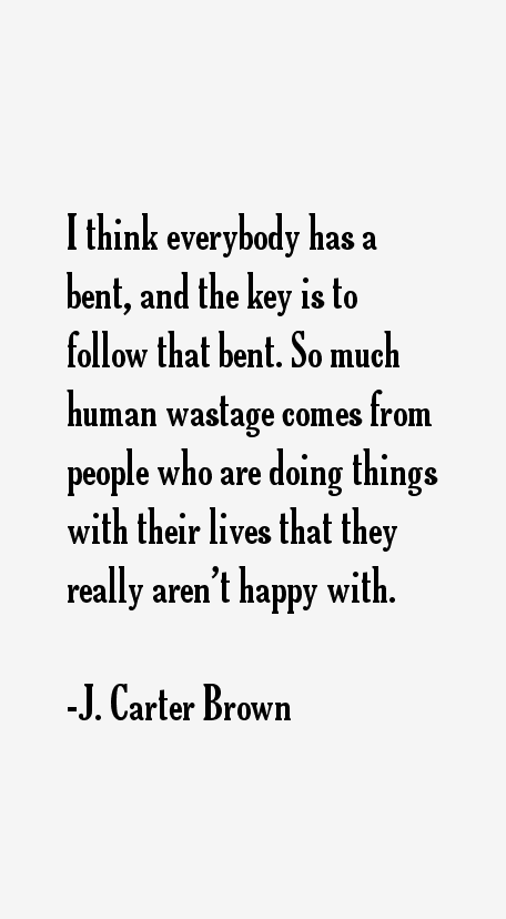 J. Carter Brown Quotes