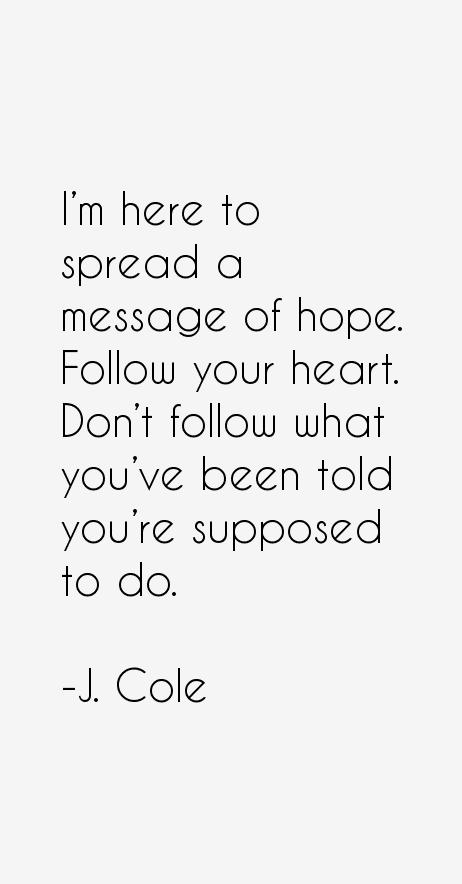J. Cole Quotes