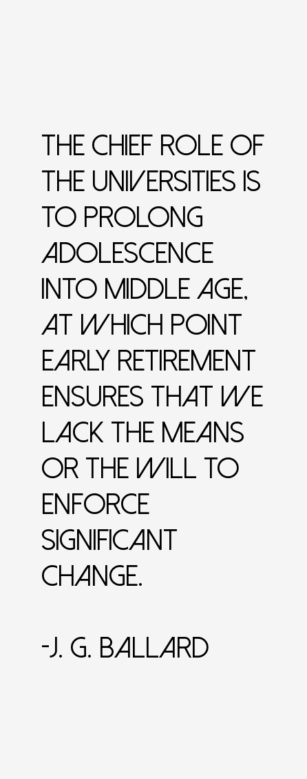J. G. Ballard Quotes