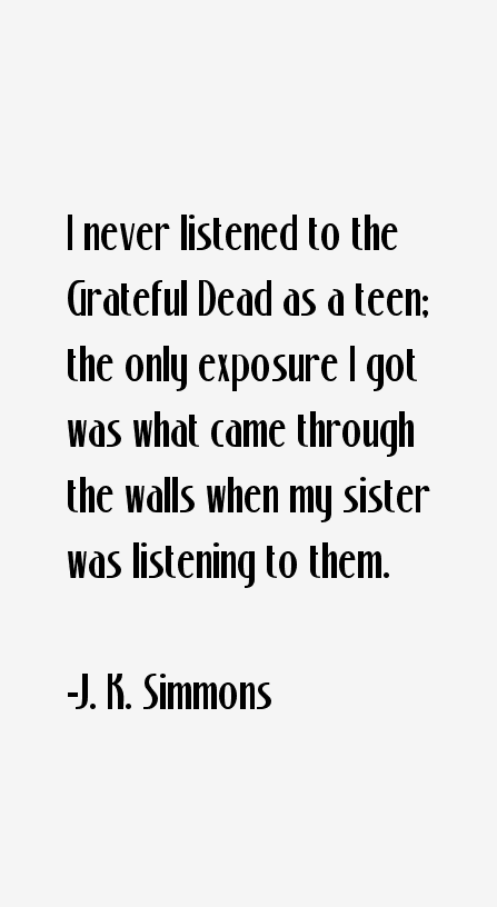 J. K. Simmons Quotes