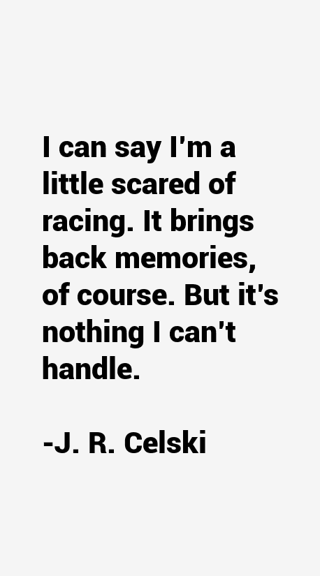 J. R. Celski Quotes