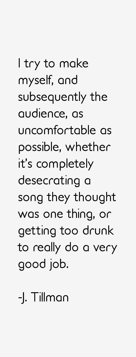 J. Tillman Quotes