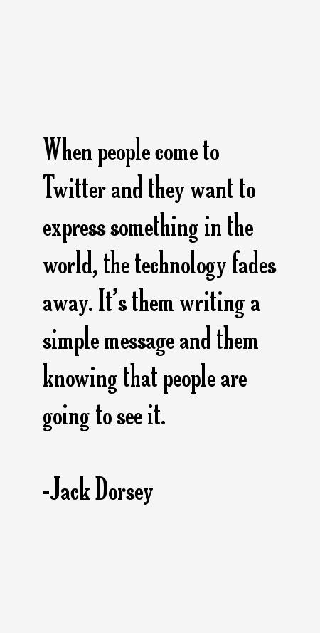 Jack Dorsey Quotes