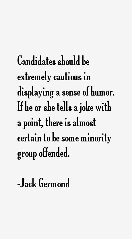Jack Germond Quotes