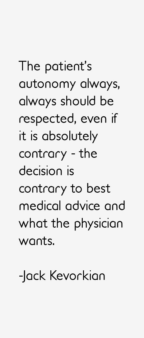 Jack Kevorkian Quotes