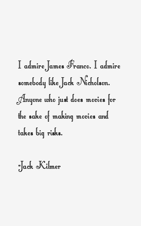 Jack Kilmer Quotes