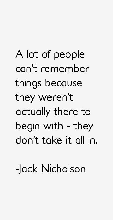 Jack Nicholson Quotes