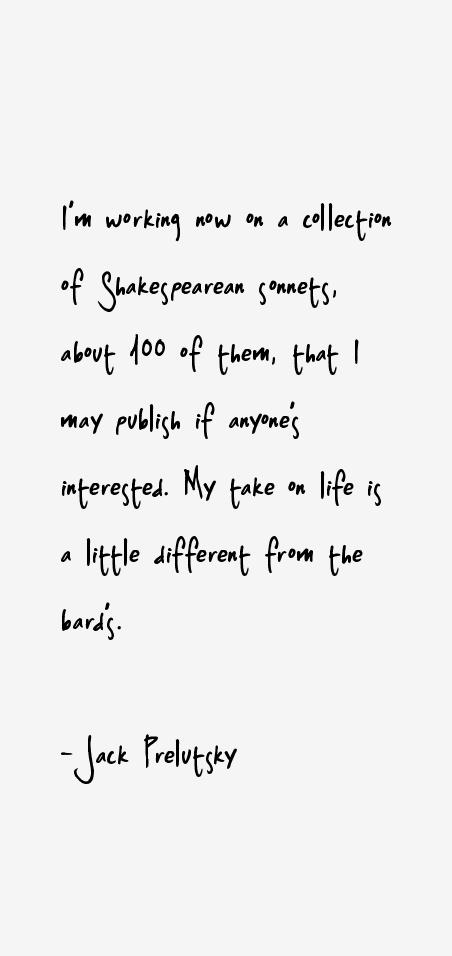 Jack Prelutsky Quotes