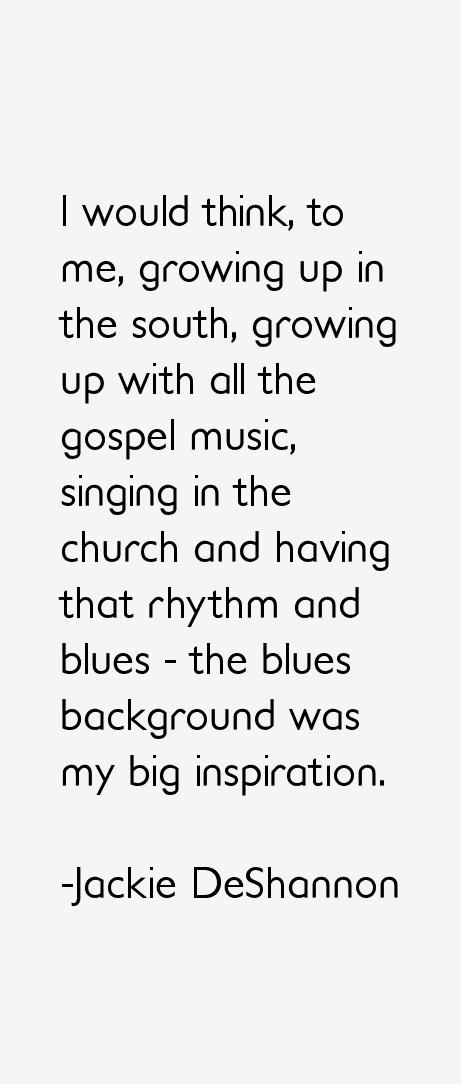 Jackie DeShannon Quotes