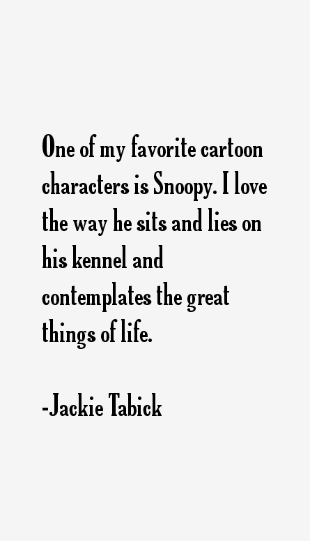 Jackie Tabick Quotes