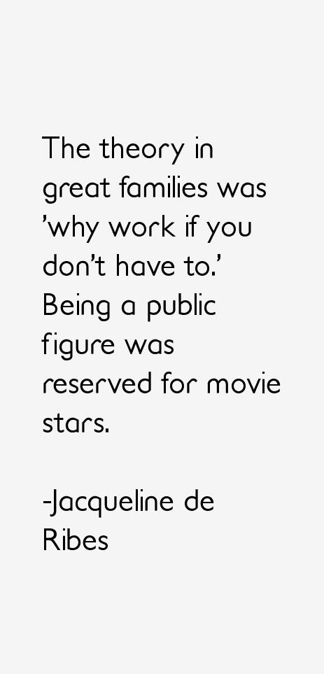 Jacqueline de Ribes Quotes