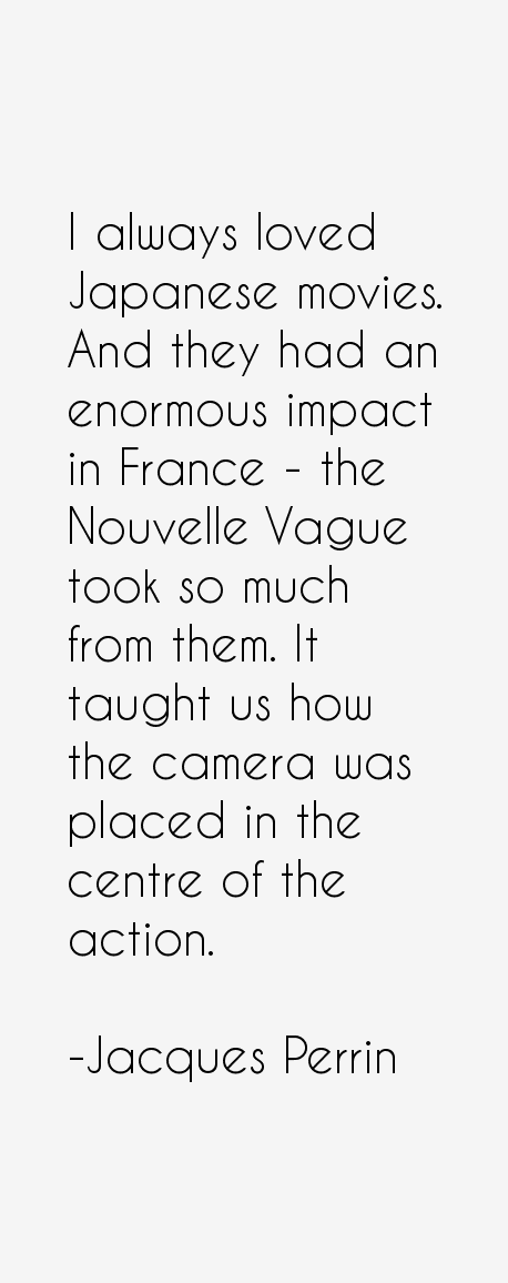 Jacques Perrin Quotes