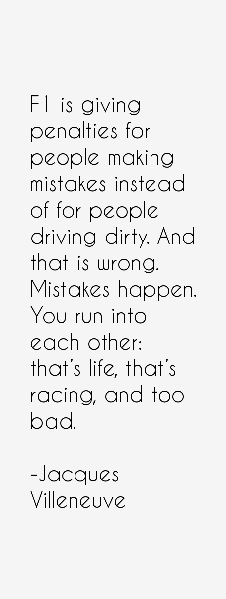 Jacques Villeneuve Quotes