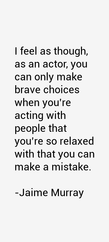 Jaime Murray Quotes