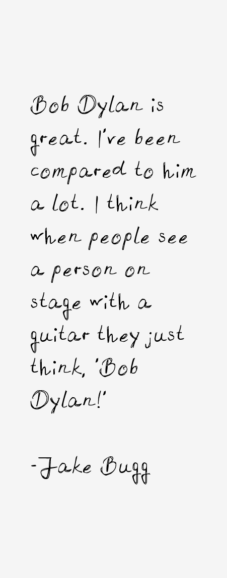 Jake Bugg Quotes