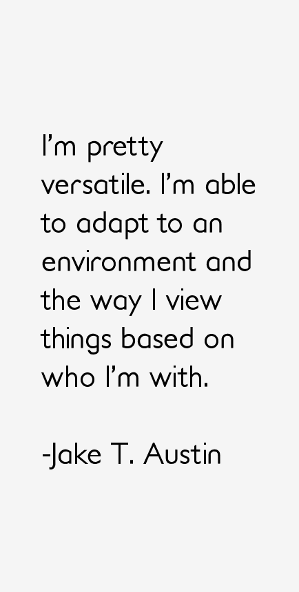 Jake T. Austin Quotes