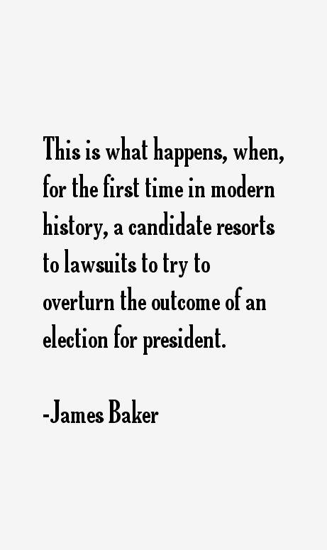 James Baker Quotes