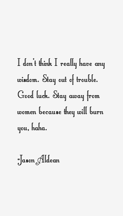 Jason Aldean Quotes & Sayings