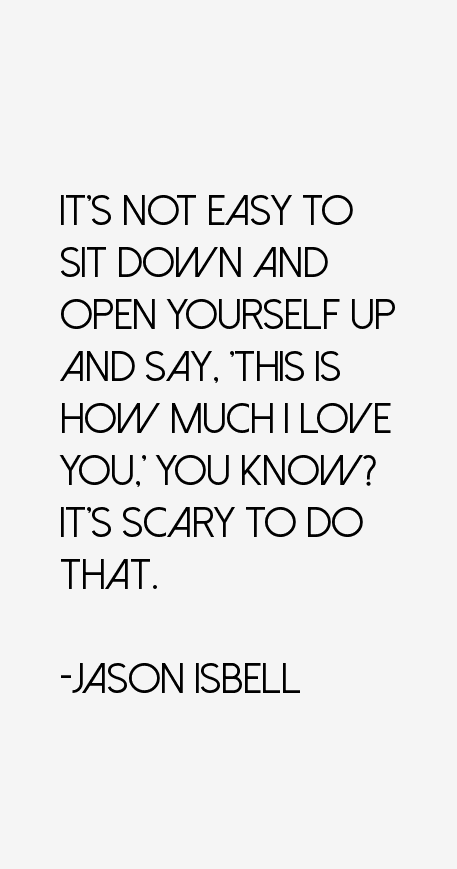 I Love You Jason Quotes : ... , This is how much I love you, you know? Its scary to do that