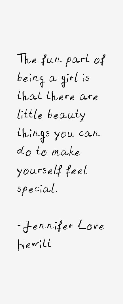 Jennifer Love Hewitt Quotes