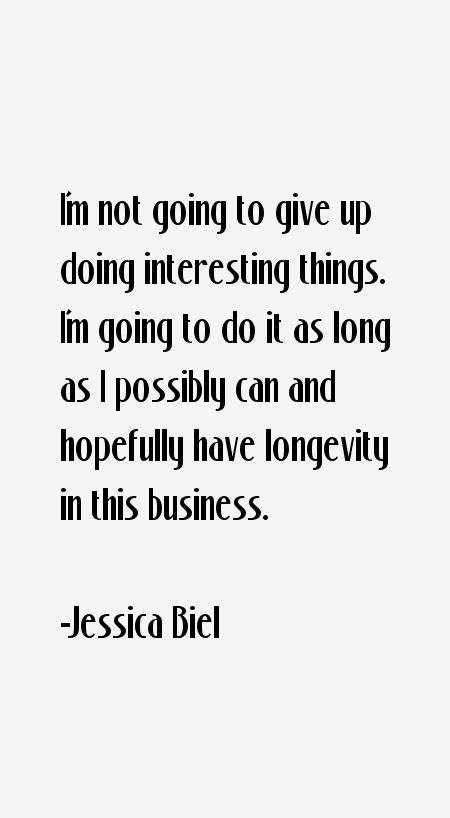Jessica Biel Quotes
