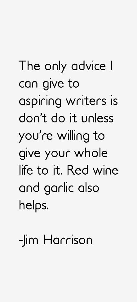 Jim Harrison wine quote