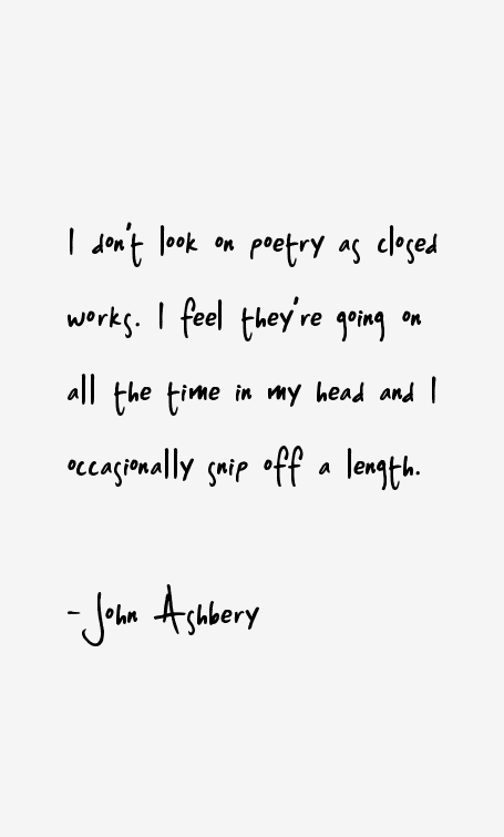 John Ashbery Quotes